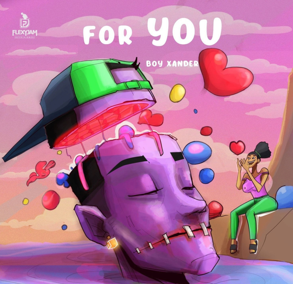[Music] Boy Xander — For You | DOWNLOAD MP3 Insho761