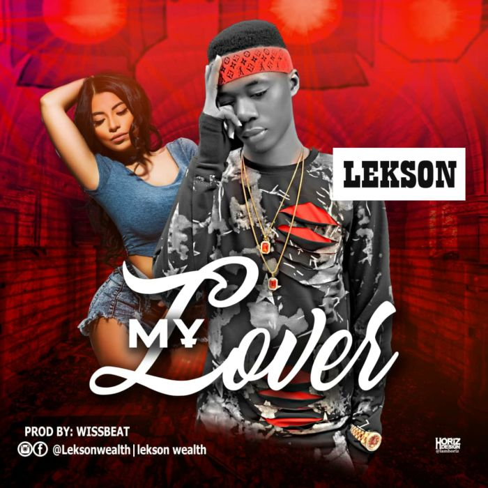 [Download Music] My Lover By Lekson  Inshot10