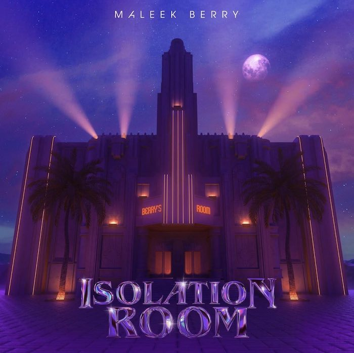 "Maleek Berry To Release New Project Titled ""Isolation Room"" Isolat11"