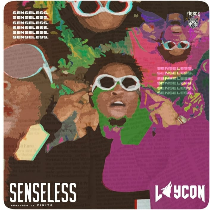 [Music] Laycon – Senseless | Download Mp3 Itslay10