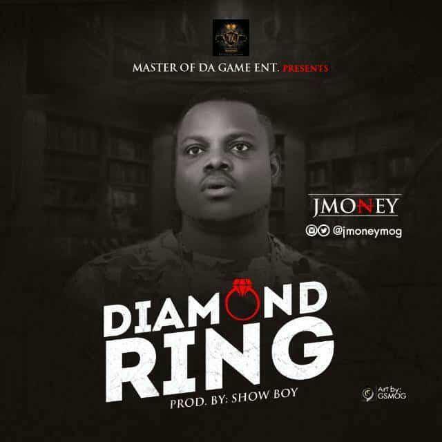 [Download Music] Diamond Ring By J Money  J-mone10