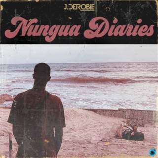"""DOWNLOAD NOW » """"Nungua Diaries EP by J.Derobie"""" Full Album Is Out J_dero17"""