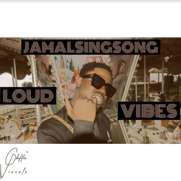 [Music] JamalSingSong – Loud Vibe | Mp3 Jamal10