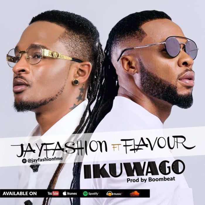 "Jay Fashion – ""Ikuwago"" Ft. Flavour 