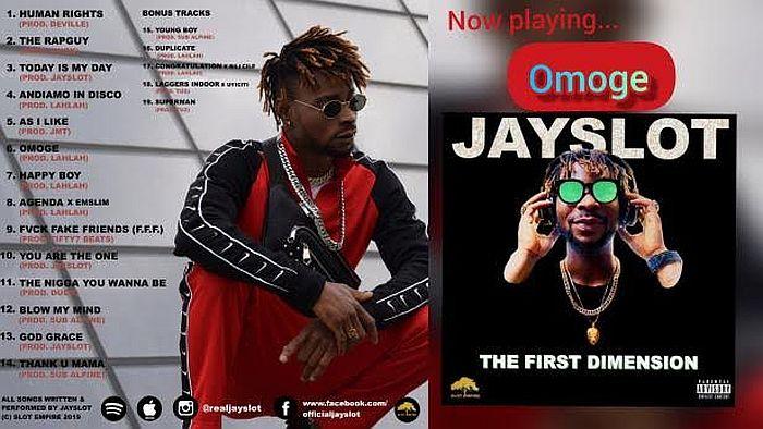 [Music] Jayslot – Omoge | Mp3 Jayslo10