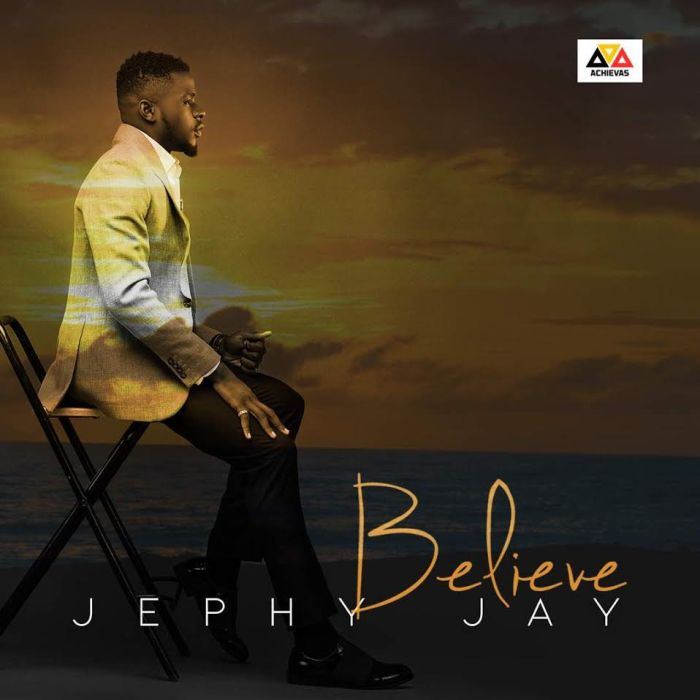 [Download Music] Jephy Jay – Believe Jephy-10