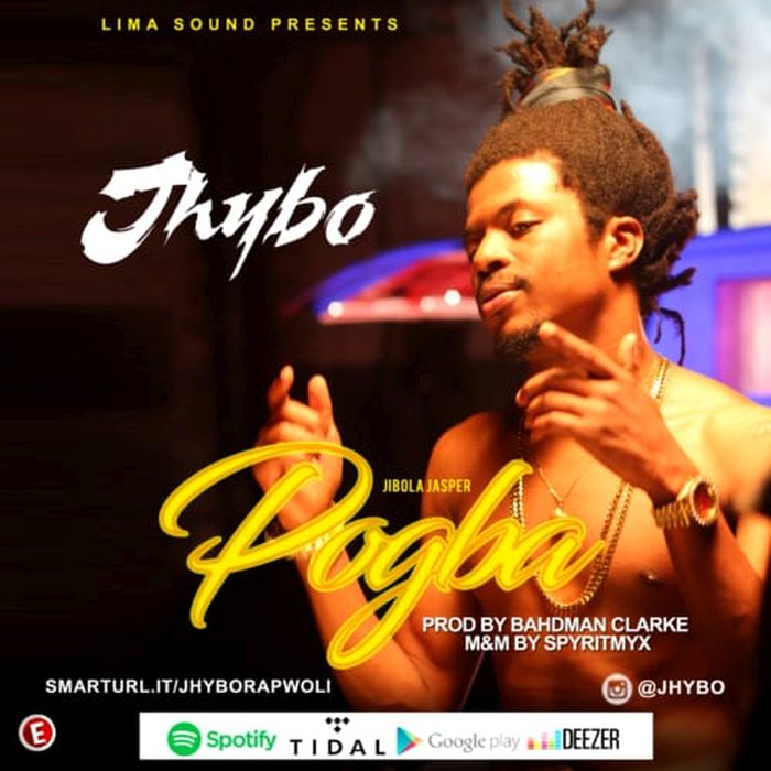 [Music]  Pogba by Jhybo  Jhybo10