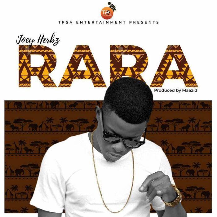 [Download Music] Joey Herbz – RaRa  Joey-h10