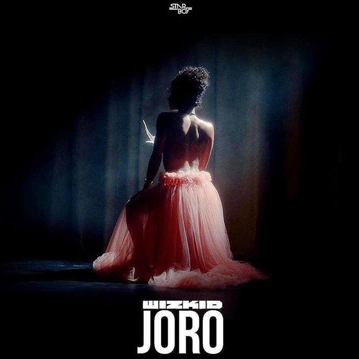 [Lyrics] Wizkid – Joro Joro_310