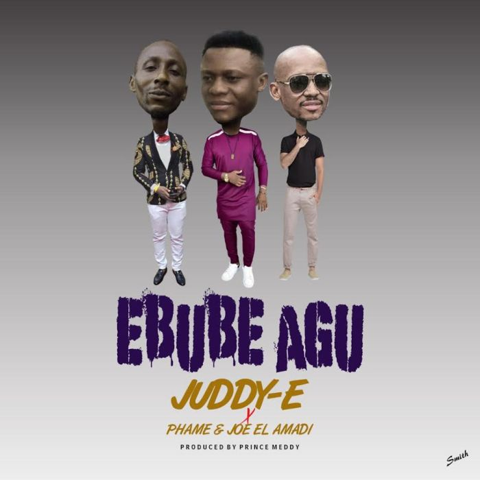 "Juddy-E – ""Ebube Agu"" Ft. Phame & Joe El | 9Jatechs Music Mp3 Juddy-10"