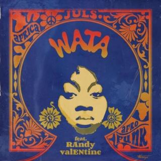 [Music] Juls – 'Wata' ft. Randy Valentine | Mp3 Juls-w10