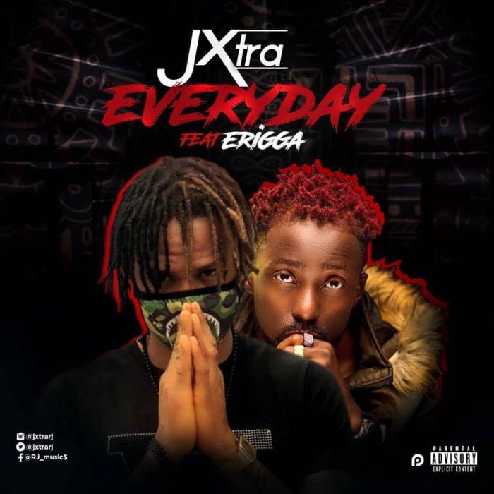 [Download Music] Jxtra Ft. Erigga – Everyday Jxtra-10