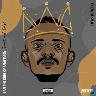 Download Album: I Am the King of Amapiano: Sweet & Dust Album by Kabza De Small Kabza-10