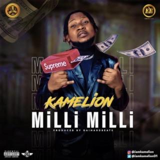 [Music] Kamelion – Milli Milli | Mp3 Kameli10