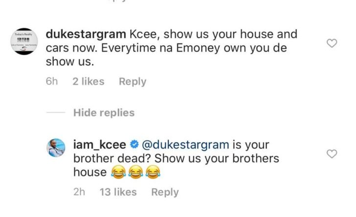 See What Kcee Said To A Troll Who Accused Him Of Always Showing Off E-money's Properties Kcee2-10