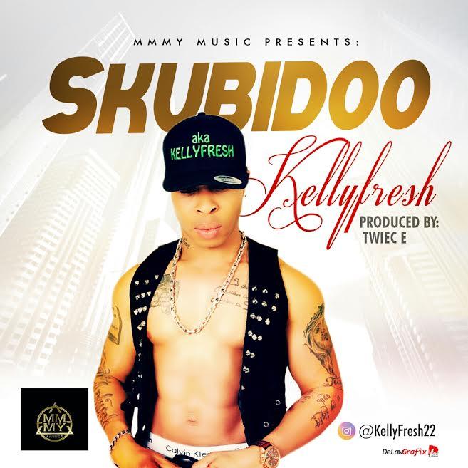 [Download Music] Skubido by Kellyfresh  Kellyf10
