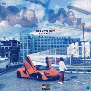 [Music] KelvynBoy – Killa Killa | Mp3 Kelvyn10