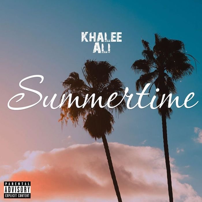 [Video] Khalee Ali – Summertime | Mp3 Khalee10