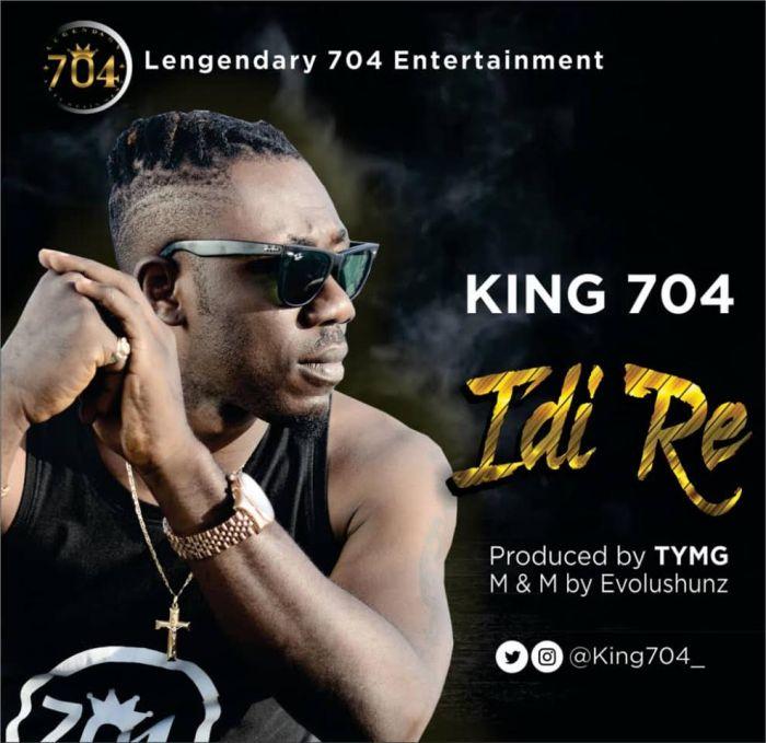 [Download Music] King 704 – Idi Re King-710