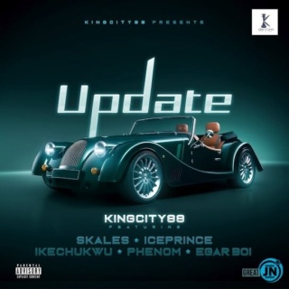 [Music] King City 88i – Update ft. Skales, Ice Prince, Ikechukwe, Phenom & Egar boi | Mp3 King-c10