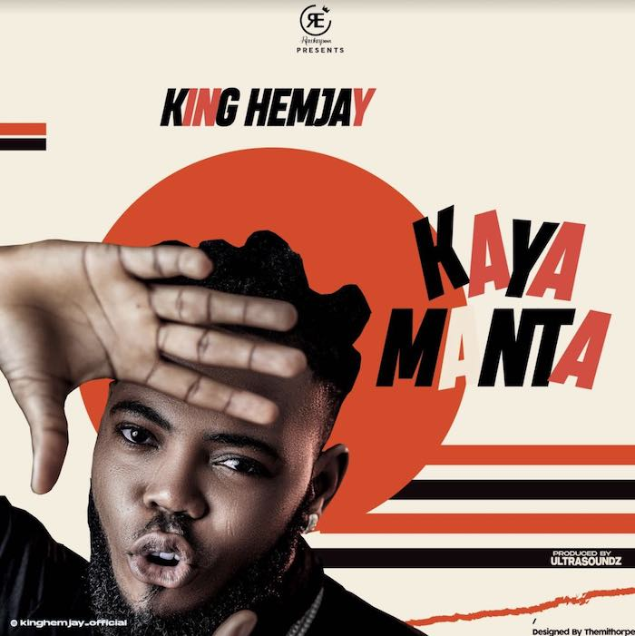 [Music] King Hemjay – Kayamanta | Mp3 King-h13