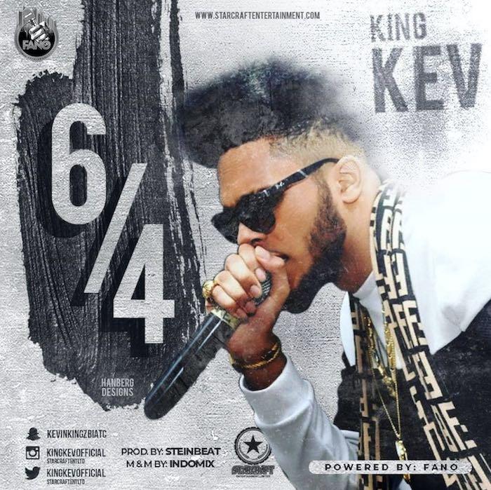 [Music] King Kev – 6/4   Mp3 King10