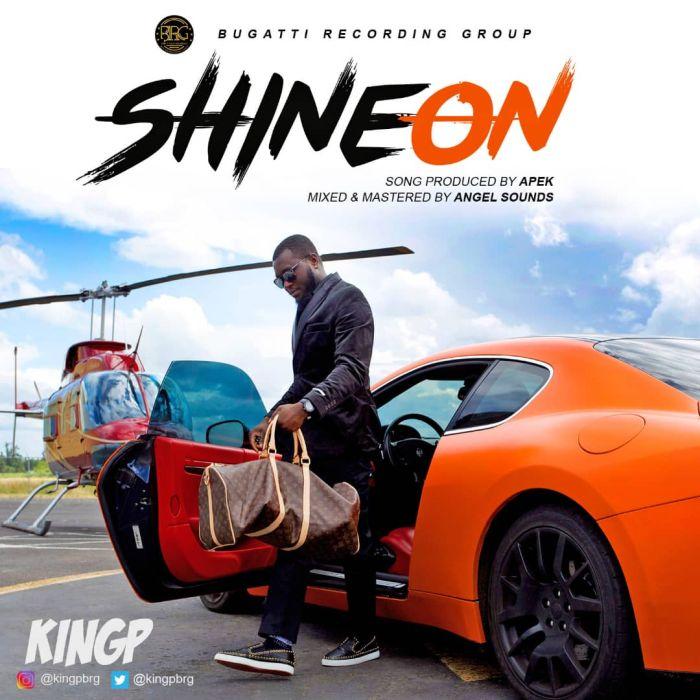 KingP – Shine On | 9Jatechs Music Mp3 Kingp-10