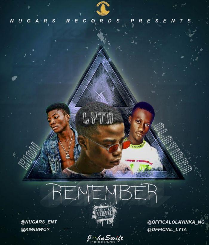 "Kiwi – ""Remember"" Ft. Lyta & Olayinka | 9Jatechs Music Mp3 Kiwi-f10"