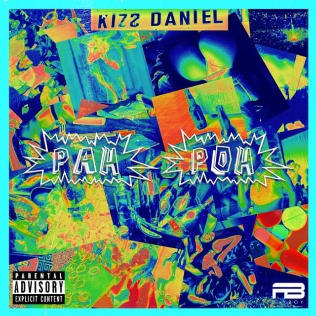 [Lyrics] Kizz Daniel – Pah Poh Kizz-d22