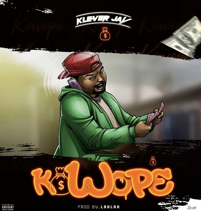 [Music] Klever Jay – Kowope | Mp3 Klever11