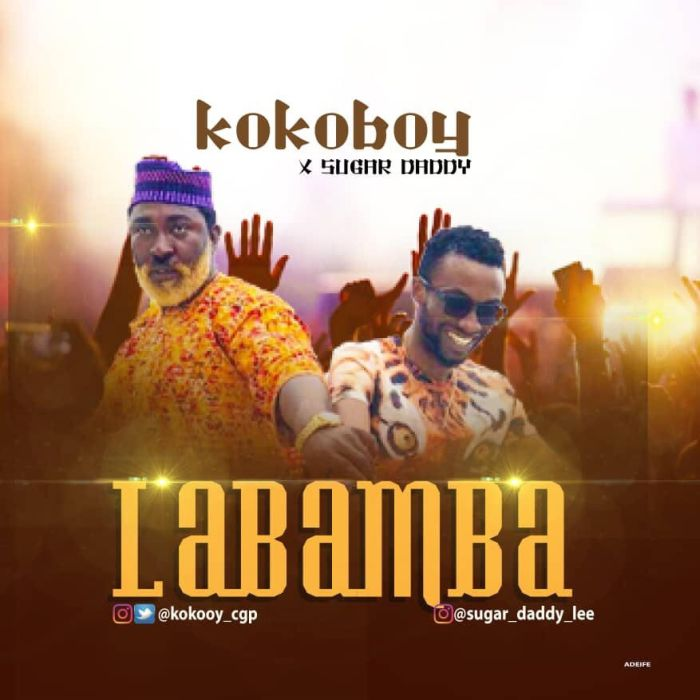 [Download Music] Kokoboy Ft. Sugar Daddy – Labamba Kokobo10