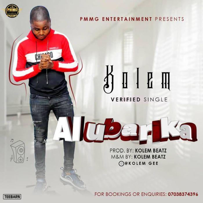 [Download Music] Kolem – Alubarika Kolem-10