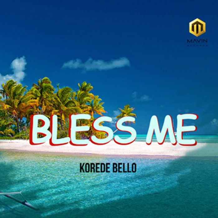 [Download Music] Korede Bello – Bless Me Korede12