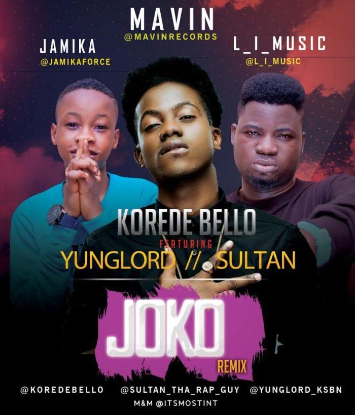 Korede Bello — Joko (Remix) Ft. Yunglord & Sultan Korede13
