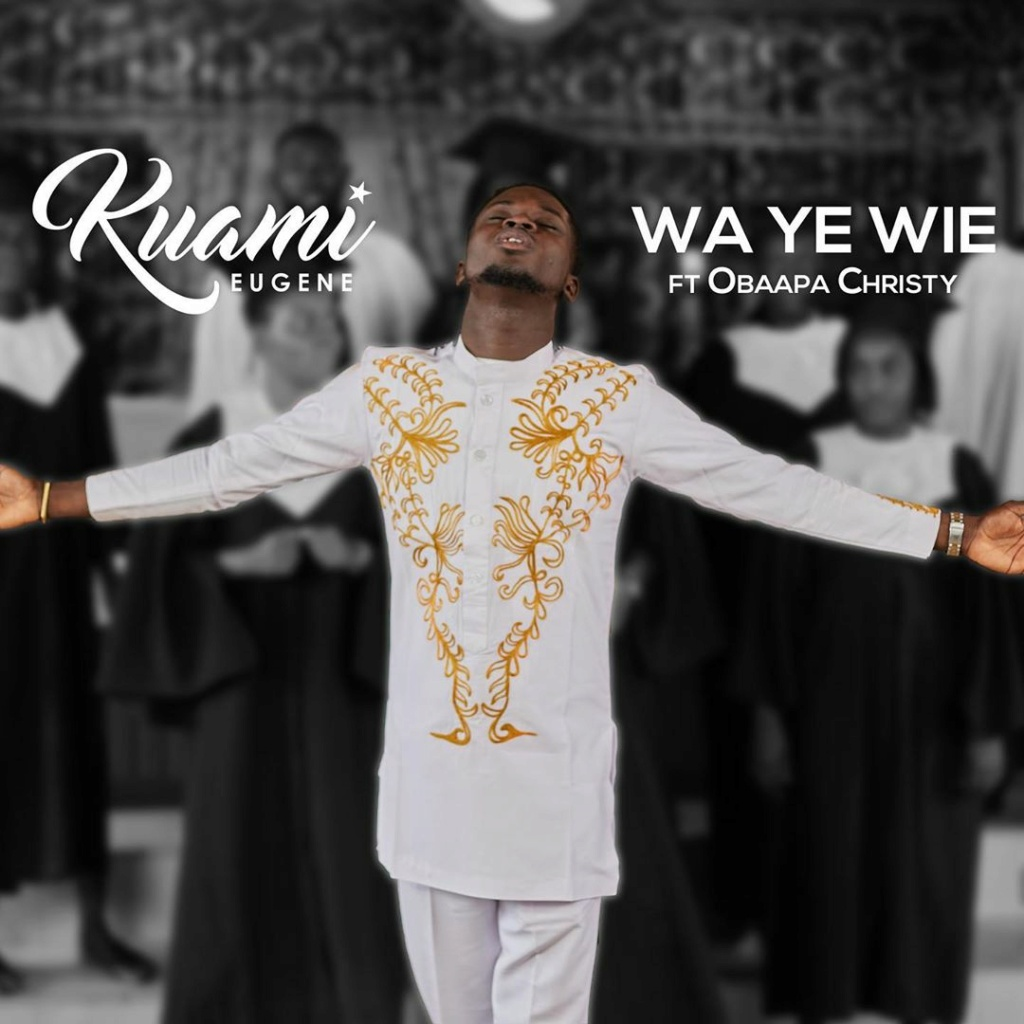 [Music] Kuami Eugene – Wa Ye Wie ft. Obaapa Christy | Download Mp3 Kuamie10