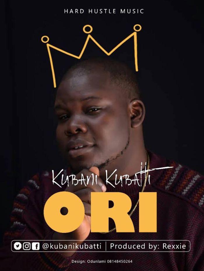 [Download Music] Kubani Kubatti – Ori  Kubani10