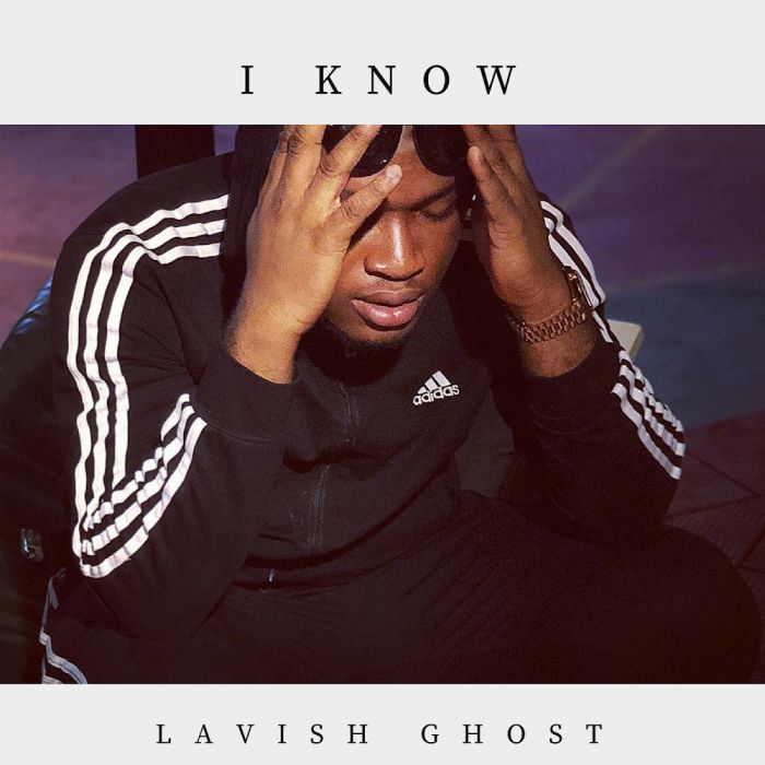 [Download Music] I Know (Freestyle) by Lavish Ghost  Lavish10