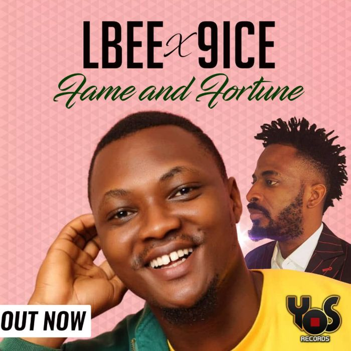 [Download Video] LBee x 9ice – Fortune And Fame Lbee-x10