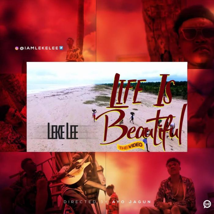 [Download Video] Leke Lee – Life Is Beautiful Leke-l10