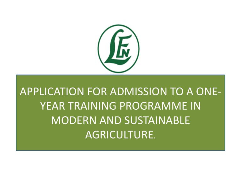 Leventis Foundation Admission Form into a One-year Training Programme in Modern and Sustainable Agriculture 2018/2019 (Free Feeding + Tuition) Levent10