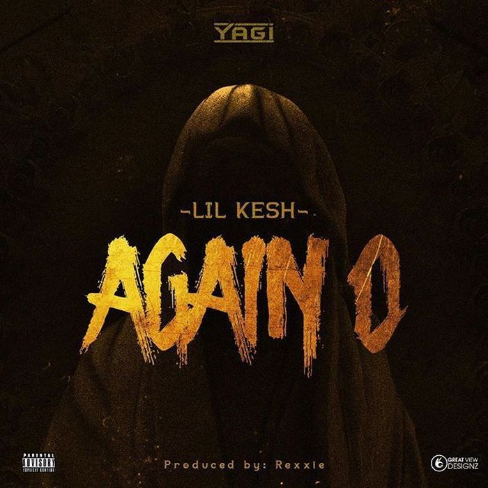 [Download Music]  Again O by Lil Kesh  Lil10