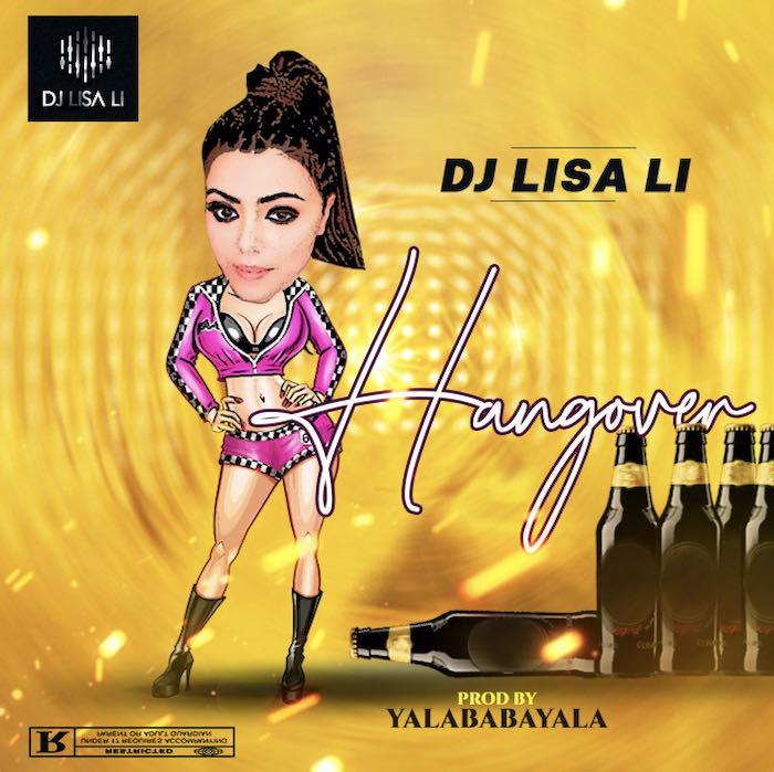 [Music] DJ Lisa Li – Hangover | Mp3 Lisa10