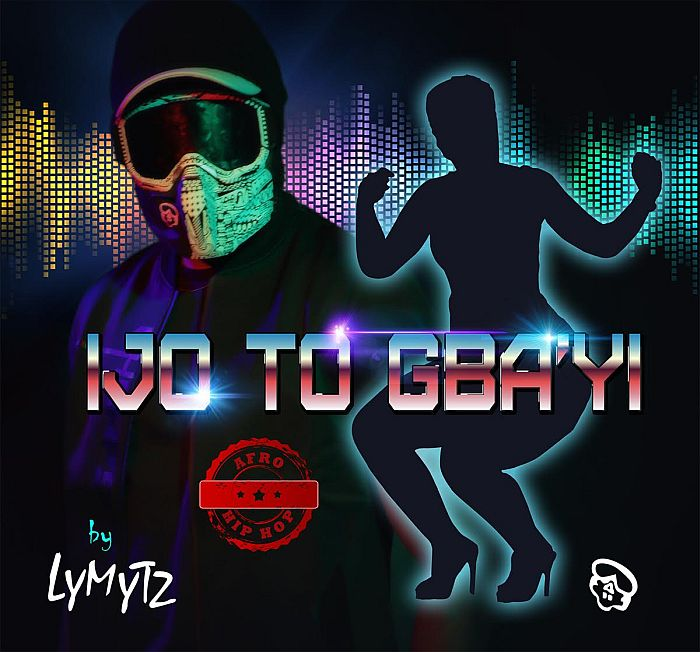 [Music] LYMYTZ – Ijo To Gbayi (Hip Hop) | Mp3 Lymytz10