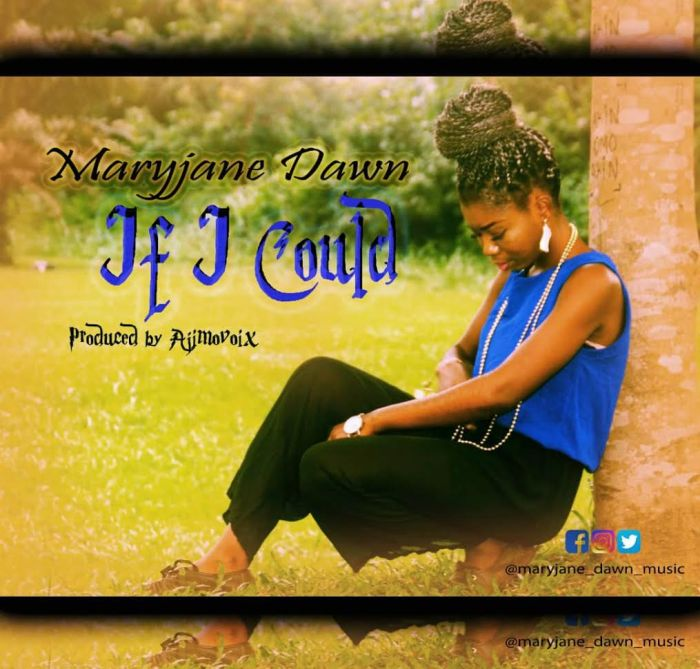 [Download Music] Marryjane Dawn – If I Could Marryj10