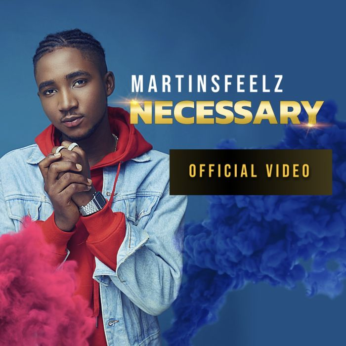 [Download Music and Video] Martinsfeelz – Necessary Martin10