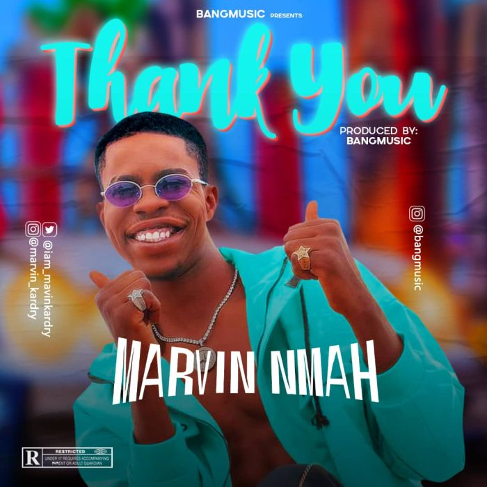 [Music] Marvin Nmah – Thank You Marvin11