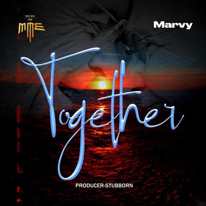 [Music] Marvy – Together | Mp3 Marvy-10