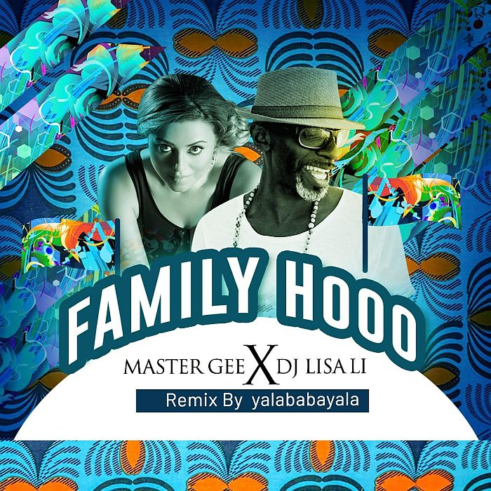 "[Music] Master Gee – ""Family Hood"" Ft. DJ Lisali 