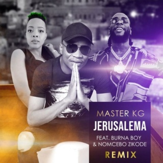 [Lyrics] Master KG Ft. Burna Boy & Nomcebo Zikode – Jerusalema (Remix) Master21