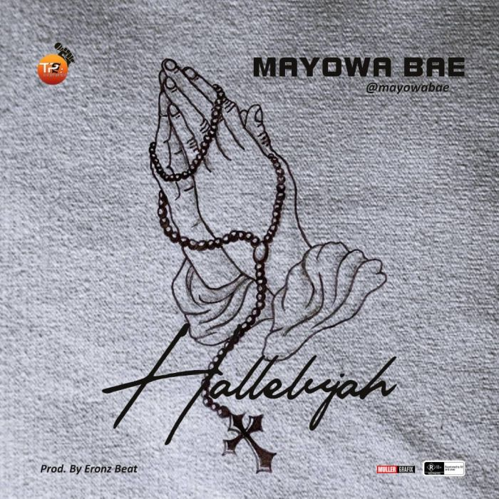 [Download Music] Mayowa Bae – Hallelujah Mayowa11